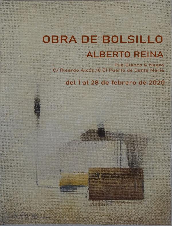 Exposición Alberto Reina. Obra de bolsillo